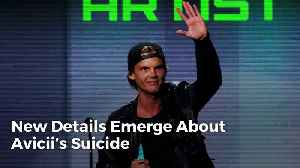 News video: New Details Emerge About Avicii's Suicide