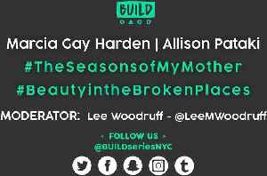 News video: Marcia Gay Harden & Allison Pataki LIVE on BUILD Series