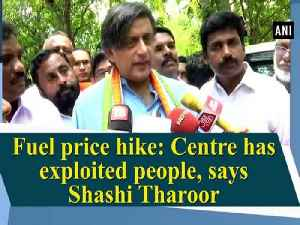 Fuel price hike: Centre has exploited people, says Shashi Tharoor