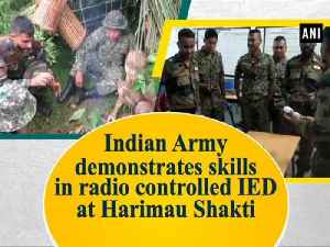 News video: Indian Army demonstrates skills in radio controlled IED at Harimau Shakti