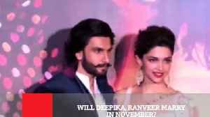 News video: Will Deepika, Ranveer Marry In November?