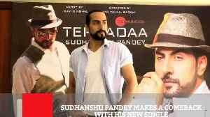 News video: Sudhanshu Pandey Makes A Comeback With His New Single