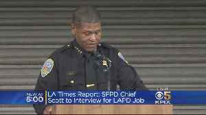 News video: SFPD Chief Rumored To Be Interviewing For Los Angeles Chief Job