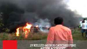 News video: 27 Killed As Bus Catches Fire After Accident
