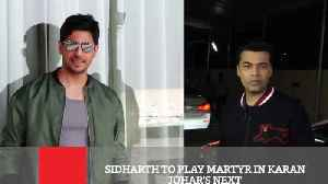 News video: Sidharth To Play Martyr In Karan Johar's Next