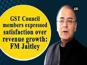 News video: GST Council members expressed satisfaction over revenue growth: FM Jaitley
