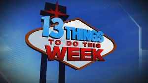 News video: 13 Things To Do This Week In Las Vegas For May 4-10
