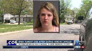 News video: 8-month-old baby almost dies after eating heroin capsule, mother arrested