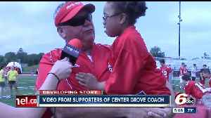 News video: Supporters are standing behind the football coach at Center Grove High School