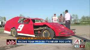 News video: Racing team proves it's never too late