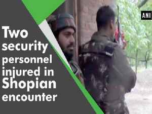 News video: Two security personnel injured in Shopian encounter