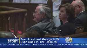 News video: George H.W. Bush Hospitalized