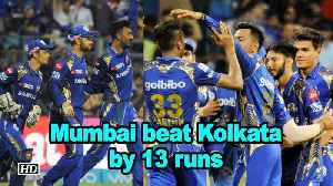 News video: IPL 2018 | Mumbai beat Kolkata by 13 runs to remain in play-off hunt