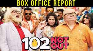 News video: 102 Not Out | Box Office Report | Amitabh Bachchan | Rishi Kapoor