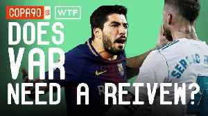 News video: Will VAR Ruin the World Cup? | Walk Talk Football