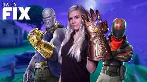 News video: Fornite Gets Epic Infinity War Content