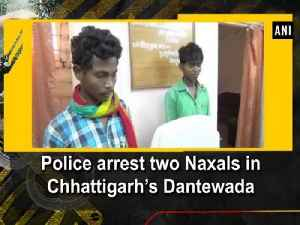 News video: Police arrest two Naxals in Chhattigarh's Dantewada