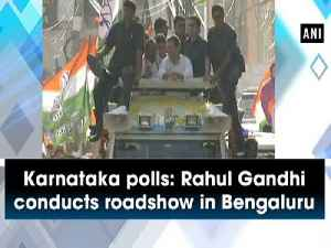 Karnataka polls: Rahul Gandhi conducts roadshow in Bengaluru