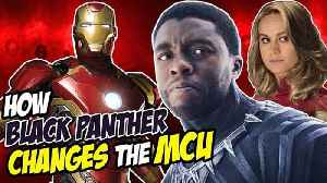 News video: 5 Ways Black Panther RESHAPED the Marvel Cinematic Universe