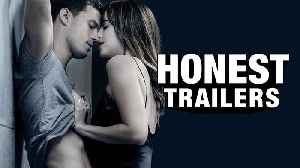 News video: Fifty Shades Freed - Honest Trailers