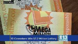 News video: Group Of Sacramento Co-Workers Wins $3.2 Million In Mega Millions