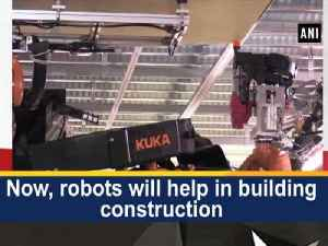 News video: Now, robots will help in building construction