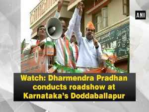 News video: Watch: Dharmendra Pradhan conducts roadshow at Karnataka's Doddaballapur
