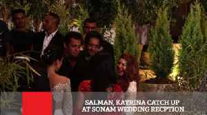 News video: Salman, Katrina Catch Up At Sonam Wedding Recption