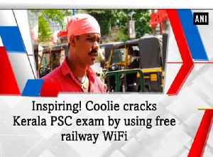 News video: Inspiring! Coolie cracks Kerala PSC exam by using free railway WiFi