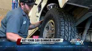 News video: Time to make sure your car is summer ready