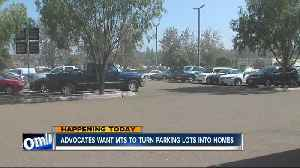News video: Advocates want MTS to turn parking lots into homes