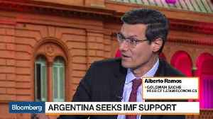 News video: Seeking IMF Credit Is 'Bold Move' for Argentina, Says Goldman's Ramos