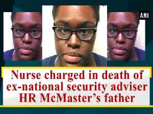 News video: Nurse charged in death of ex-national security adviser HR McMaster's father
