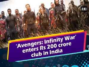 News video: 'Avengers: Infinity War' enters Rs 200 crore club in India
