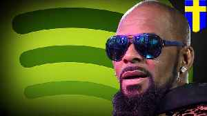 News video: Spotify removes R. Kelly from its playlists as part of new policy