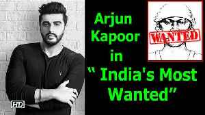 "News video: Arjun Kapoor is in "" India's Most Wanted"""