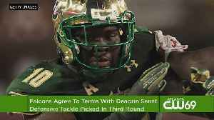 News video: Falcons Reach Agreement With Third Round Pick Deadrin Senat