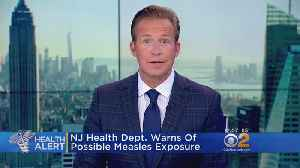 News video: Officials Warn Of Measels Exposure In New Jersey