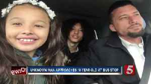 News video: Man Approaches Mt. Juliet Girl At Bus Stop, Asks Her To Get In His Car