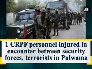 News video: 1 CRPF personnel injured in encounter between security forces, terrorists in Pulwama