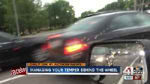 Managing your temper behind the wheel