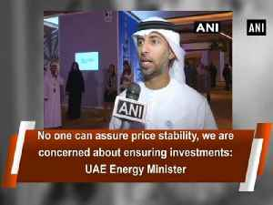 News video: No one can assure price stability, we are concerned about ensuring investments: UAE Energy Minister