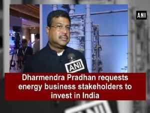News video: Dharmendra Pradhan requests energy business stakeholders to invest in India