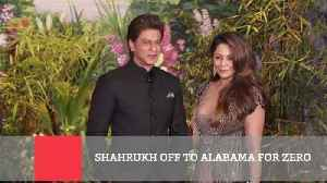 News video: Shahrukh Off To Alabama For Zero