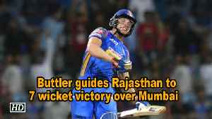 News video: IPL 2018 | Buttler guides Rajasthan to seven-wicket victory over Mumbai