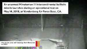 News video: US Test Launches Intercontinental Ballistic Missile From Vandenberg AFB