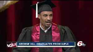 News video: Cav's George Hill - in the midst of NBA playoffs - receives diploma from IUPUI