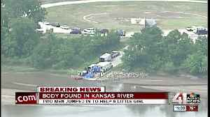 News video: Body of man found in Kansas River after he jumped in to save girl he thought was drowning