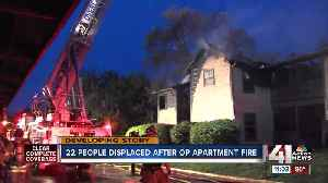 News video: 22 people displaced after Overland Park apartment fire