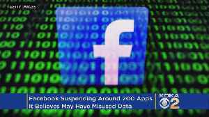 News video: Facebook Suspends About 200 Apps That May Have Misused Data